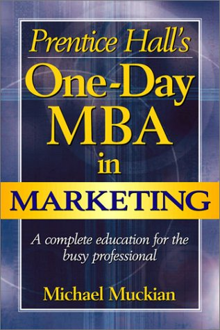 9780735202078: Prentice Hall'S One-Day Mba In Marketing