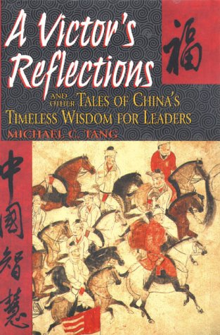 9780735202153: A Victor's Reflections: And Other Tales of China's Timeless Wisdom for Leaders