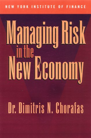 9780735202177: Managing Risk in the New Economy