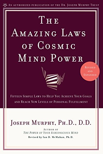 9780735202207: Amazing Laws of Cosmic Mind Power: Fifteen Simple Laws to Help You Achieve Your Goals and Reach New levels of Personal Fulfillment: Revised and Expanded Edition