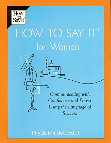 9780735202221: How to Say It for Women: Communicating with Confidence and Power Using the Language of Success