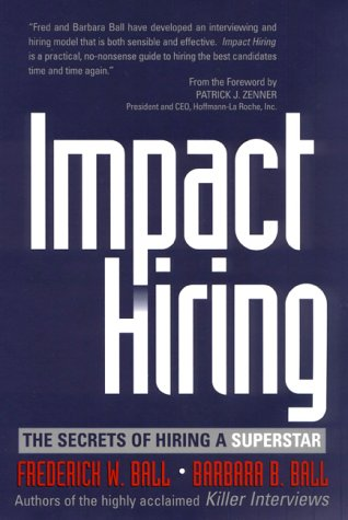 9780735202283: Impact Hiring: The Secrets of Hiring a Superstar