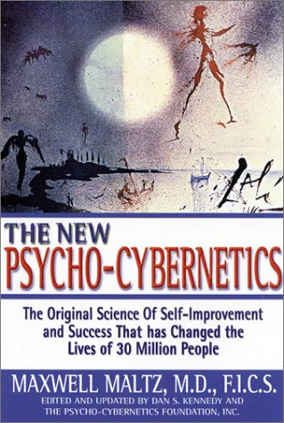9780735202757: The New Psycho-Cybernetics: The Original Science of Self-Improvement and Success That Has Changed the Lives of 30 Million People