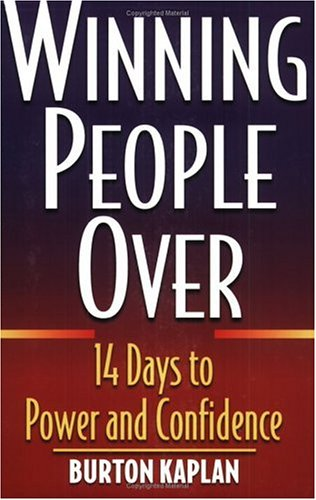 9780735202849: Winning People Over: 14 Days to Power and Confidence