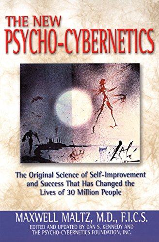 9780735202856: The New Psycho-Cybernetics: The Original Science of Self-Improvement and Success That Has Changed the Lives of 30 Million People
