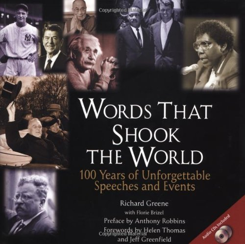 9780735202962: Words That Shook the World: 100 Years of Unforgettable Speeches and Events