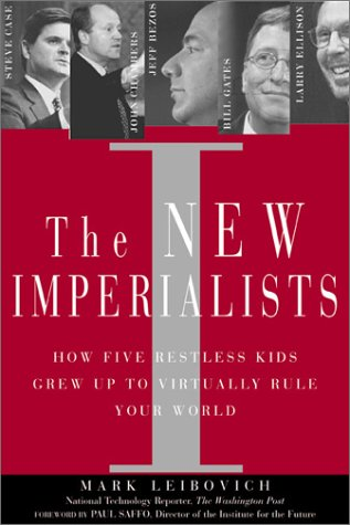 9780735203174: New Imperialists:How 5 Restless Kids Grew up to Virtually Rule Your World, The: How Five Restless Kids Grew up to Virtually Rule Your World