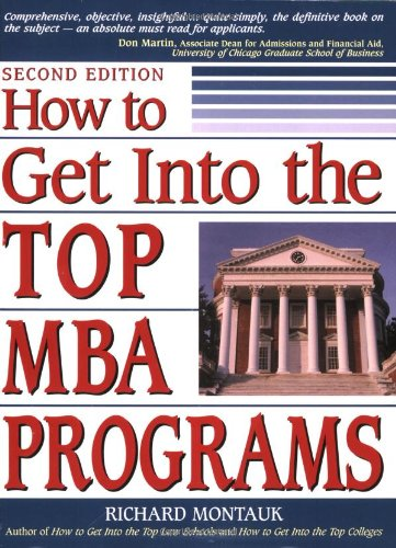 How to Get Into the Top MBA Programs: Richard Montauk