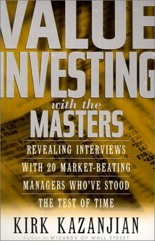 9780735203211: Value Investing With the Masters: Revealing Interviews With 20 Market-Beating Managers Who Have Stood the Test of Time
