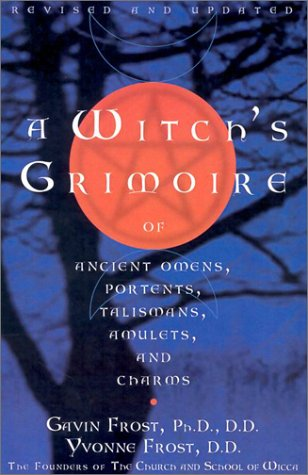 9780735203266: Witch's Grimoire of Ancient Omens, Portents, Talismans, Amulets and Charms: Of Ancient Omens Portents Talismans Amulets and Charms