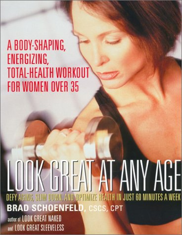Look Great at any Age: Brad Schoenfeld