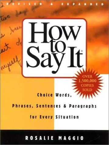 9780735203341: How To Say It: Choice Words, Phrases, Sentences & Paragraphs for Every Situation