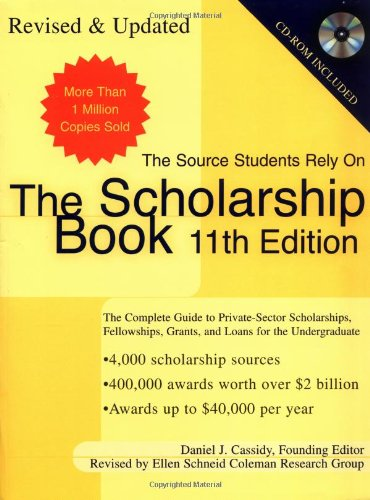 9780735203778: The Scholarship Book 11th Edition: The Complete Guide to Private-Sector Scholarships, Fellowships, Grants, and Loan
