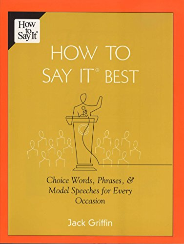 9780735203891: How To Say It Best: Choice Words, Phrases & Model Speeches for Every Occasion