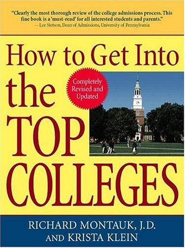 9780735204096: How to Get Into the Top Colleges