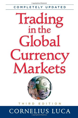 9780735204218: Trading in the Global Currency Markets, 3rd Edition