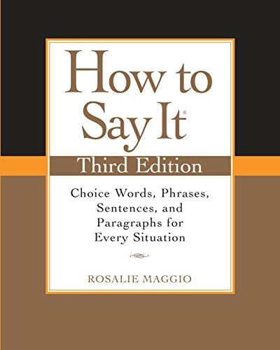 9780735204379: How to Say It, Third Edition: Choice Words, Phrases, Sentences, and Paragraphs for Every Situation