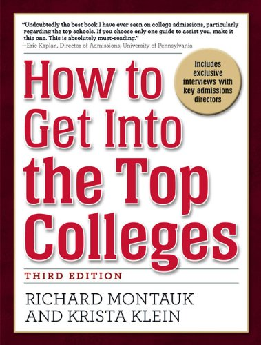 9780735204423: How to Get Into the Top Colleges, 3rd ed