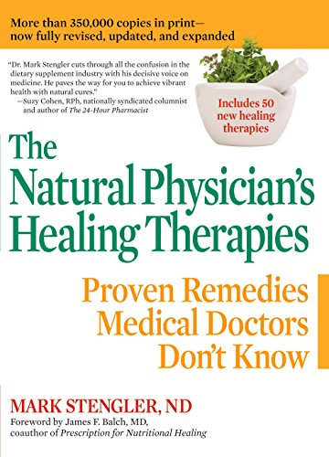 9780735204447: The Natural Physician's Healing Therapies: Proven Remedies Medical Doctors Don't Know