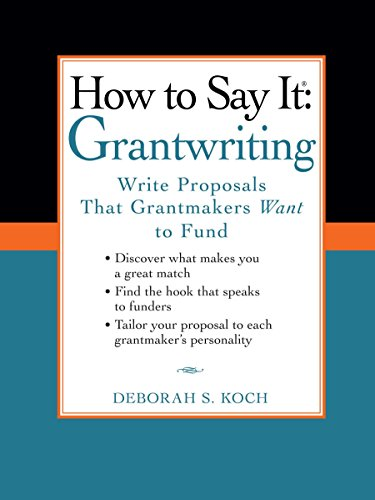 9780735204454: How to Say It: Grantwriting: Write Proposals That Grantmakers Want to Fund