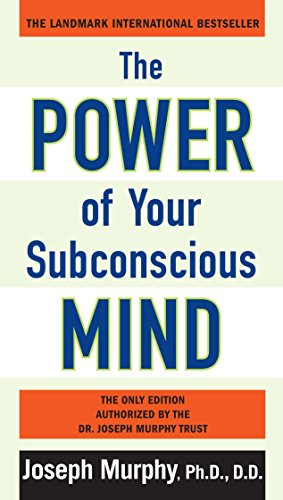 9780735204553: The Power of Your Subconscious Mind