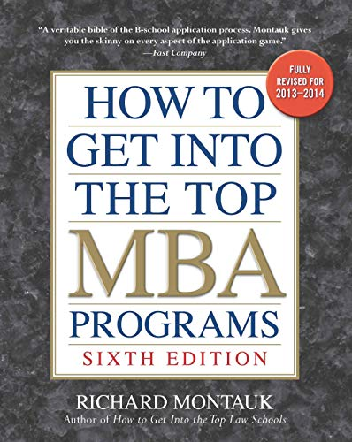 9780735204669: How to Get into the Top MBA Programs, 6th Editon