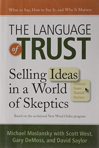 9780735204751: The Language of Trust: Selling Ideas in a World of Skeptics
