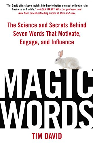 9780735205390: Magic Words: The Science and Secrets Behind Seven Words That Motivate, Engage, and Influence