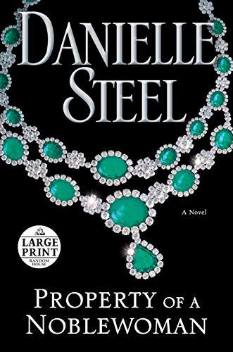 9780735206496: Property of a Noblewoman: A Novel (Random House Large Print)