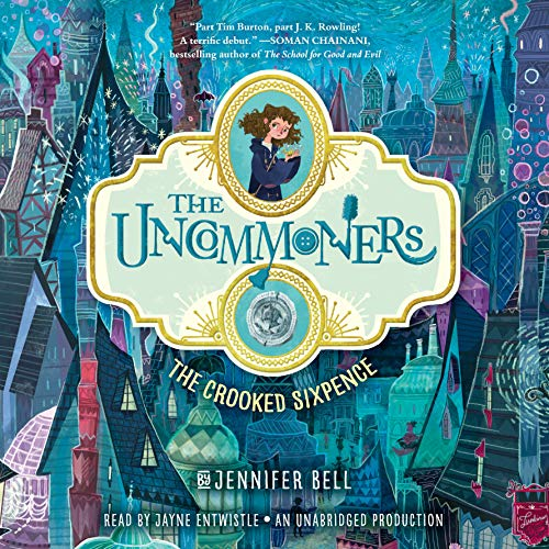 9780735207035: The Uncommoners #1: The Crooked Sixpence