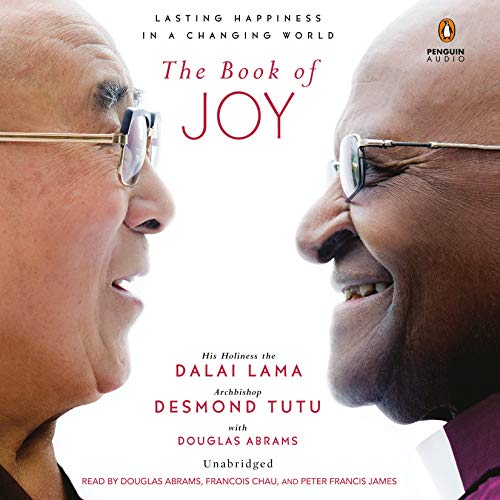 The Book of Joy: Lasting Happiness in a Changing World: Dalai Lama