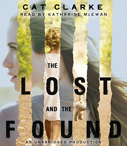 The Lost and the Found: Clarke, Cat