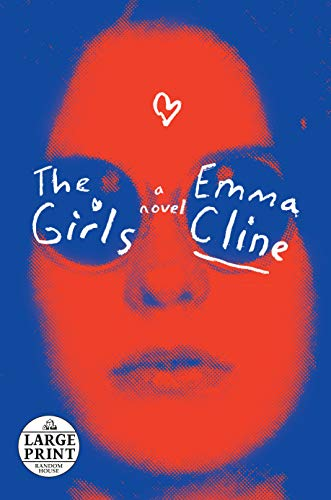 9780735208186: The Girls: A Novel (Random House Large Print)