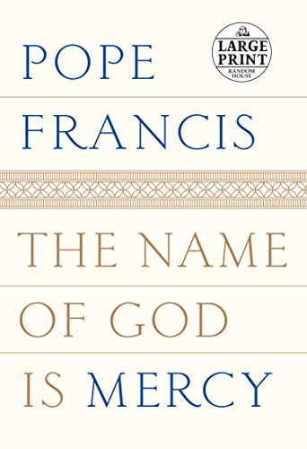 9780735209763: The Name of God Is Mercy (Random House Large Print)