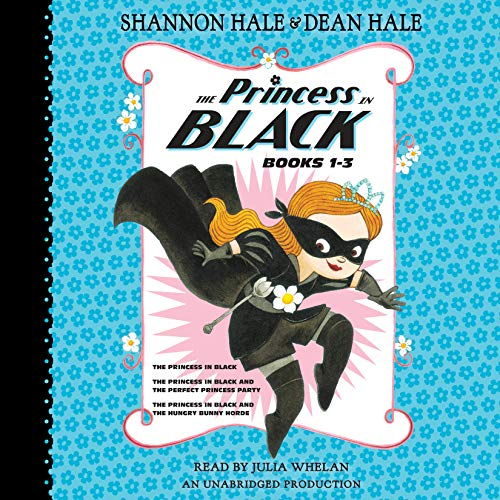 9780735209916: The Princess in Black, Books 1-3: The Princess in Black; The Princess in Black and the Perfect Princess Party; The Princess in Black and the Hungry Bunny Horde