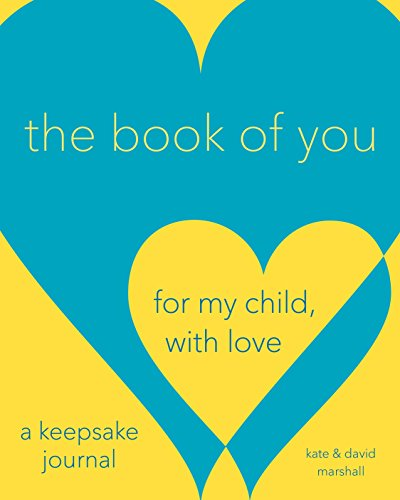 9780735210875: The Book of You: For My Child, With Love (A Keepsake Journal)