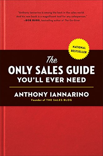 9780735211674: The Only Sales Guide You'll Ever Need