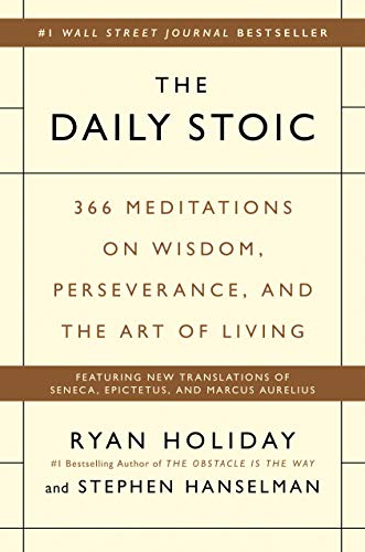 9780735211735: The Daily Stoic: 366 Meditations on Wisdom, Perseverance, and the Art of Living