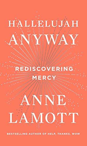 9780735213586: Hallelujah Anyway: Rediscovering Mercy