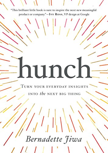 Hunch: Turn Your Everyday Insights Into The