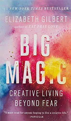 9780735214170: Big Magic: Creative Living Beyond Fear