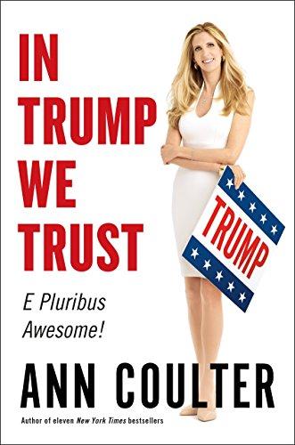9780735214460: In Trump We Trust: E Pluribus Awesome!