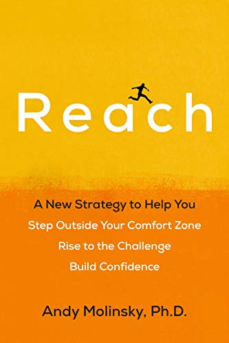 9780735216297: Reach: A New Strategy to Help You Step Outside Your Comfort Zone, Rise to the Challenge, and Build Confidence