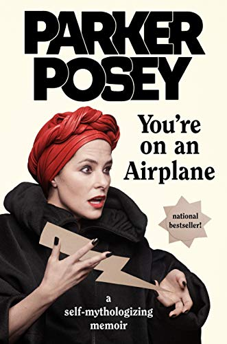 Book Cover: You're On an Airplane: A Self-mythologizing Memoir