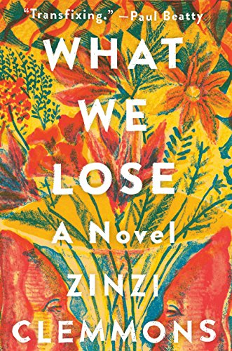 9780735221710: What We Lose: A Novel
