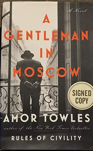 9780735222984: A GENTLEMAN IN MOSCOW - SIGNED COPY - HARDCOVER