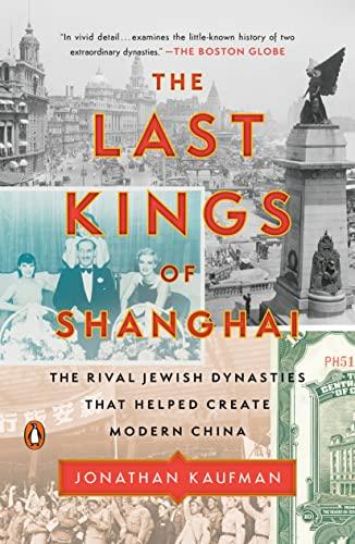 Jonathan Kaufman, Last Kings of Shanghai