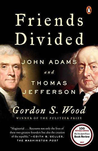 9780735224735: Friends Divided: John Adams and Thomas Jefferson