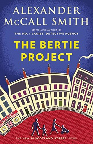 9780735273382: The Bertie Project: A 44 Scotland Street Novel (44 Scotland Street Series)
