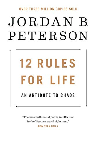 9780735278516: 12 Rules for Life: An Antidote to Chaos